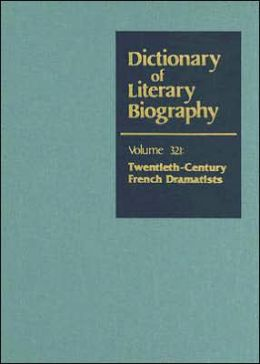 Dictionary of Literary Biography: Vol. 321 Chinese Fiction Writers 1900 to 1949