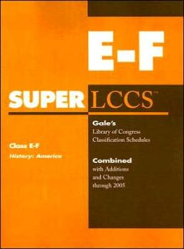 SUPERLCCS Class E-F History: America: Combined with Additions and Changes Through 2005