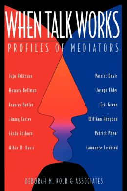 When Talk Works: Profiles of Mediators