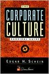 Corporate Culture Survival Guide: Sense and Nonsense about Culture Change
