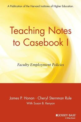 Teaching Notes to Casebook I: A Guide for Faculty and Administrators