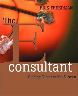 The eConsultant: Guiding Clients to Net Success
