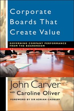 Corporate Boards Create Value