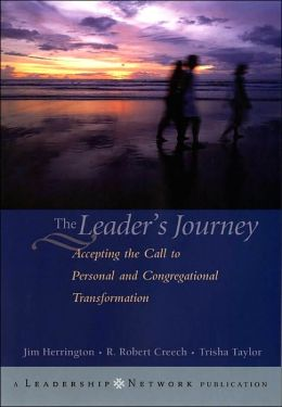 Leader's Journey: Accepting the Call to Personal and Congregational Transformation