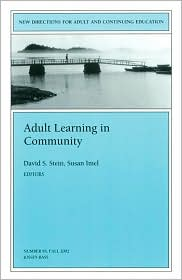 Adult Learning in Community: New Directions for Adult and Continuing Education