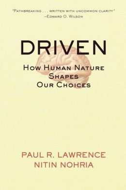 Driven: How Human Nature Shapes Our Choices