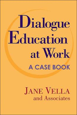 Dialogue Education at Work: Case Studies