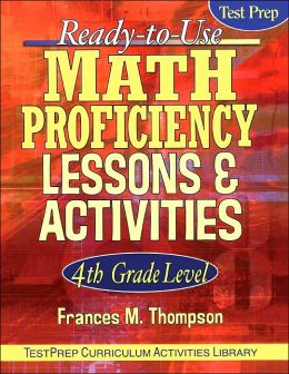 Ready-to-Use Math Proficiency Lessons & Activities, 4th Grade Level