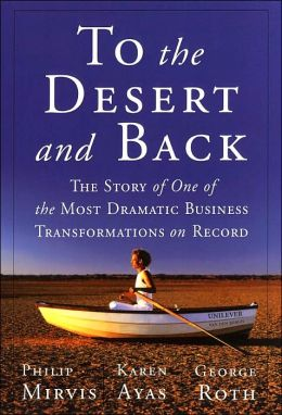 To the Desert and Back: How One Company and Its Leader Staged Events, Created Chaos, and Rejected Business as Usual to Reach Double Digit Success
