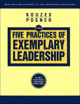 The Five Practices of Exemplary Leadership (The Leadership Practices Inventory Series)