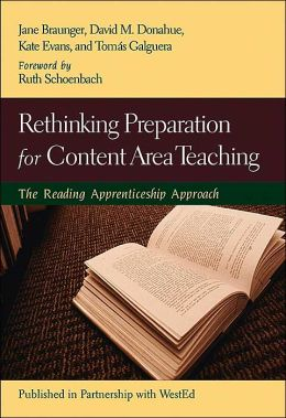 Rethinking Preparation for Content Area Teaching: The Reading Apprenticeship Approach(Jossey-Bass Education Series)