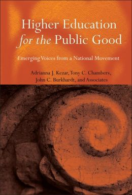 Higher Education for the Public Good: Emergin Voices from a National Movement