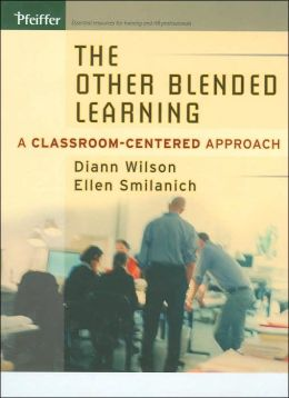 The Other Blended Learning: A Classroom-Centered Approach