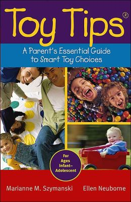 Toy Tips: A Parent's Essential Guide to Smart Toy Choices