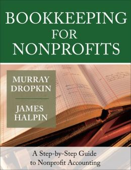 Bookkeeping for Nonprofits: A Step-by-Step Guide to Nonprofit Accounting