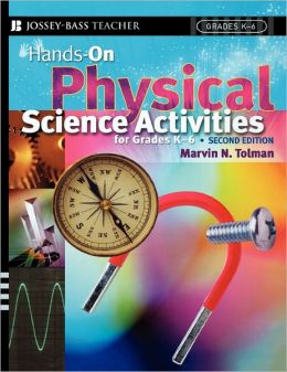 Hands-On Physical Science Activities For Grades K-6