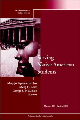 Serving Native American Students: New Directions for Student Services