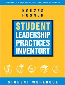 The Student Leadership Practices Inventory (LPI): Student Workbook