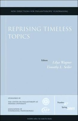 Reprising Timeless Topics: New Directions for Philanthropic Fundraising