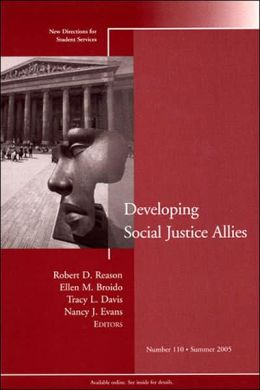 Developing Social Justice Allies: New Directions for Student Services