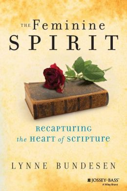 Feminine Spirit: Recapturing the Heart of Scripture