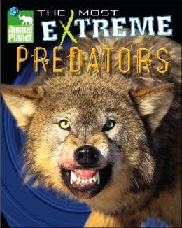 Animal Planet: The Most Extreme Predators
