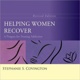 Helping Women Recover: A Program for Treating Addiction, Revised