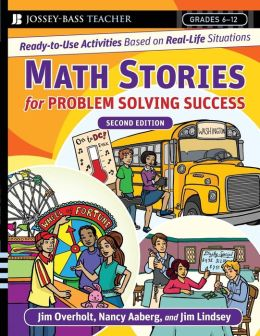 Math Stories for Problem Solving Success: Ready-to-Use Activities Based on Real-Life Situations, Grades 6-12