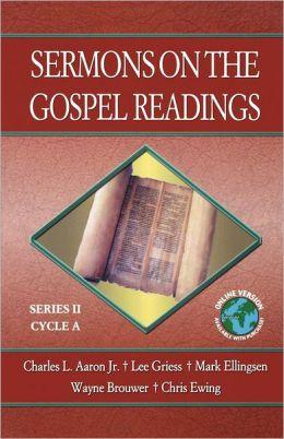 Sermons on the Gospel Readings: Series II, Cycle A