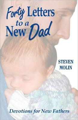 40 Letters To A New Dad