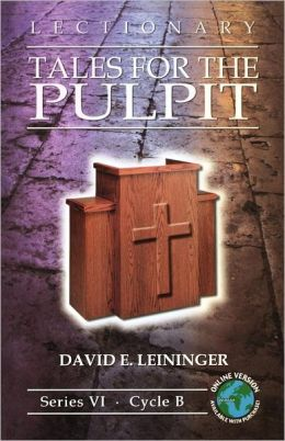 Lectionary Tales for the Pulpit: Series VI, Cycle B [With Access Password for Electronic Copy]