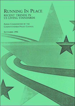 Running in Place: Recent Trends in U. S. Living Standards: September 1996
