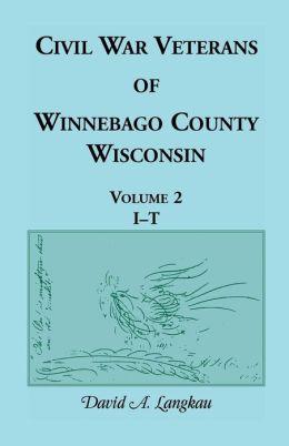 Civil War Veterans of Winnebago County, Wisconsin