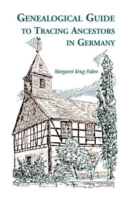Genealogical Guide To Tracing Ancestors In Germany