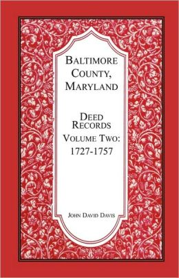 Baltimore County, Maryland, Deed Records, Volume 2
