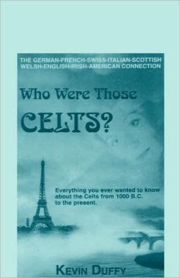 Who Were Those Celts?