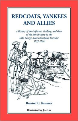 Redcoats, Yankees, And Allies