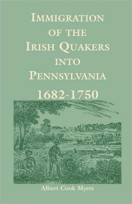 Immigration Of The Irish Quakers Into Pennsylvania