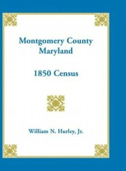 Montgomery County, Maryland - 1850 Census