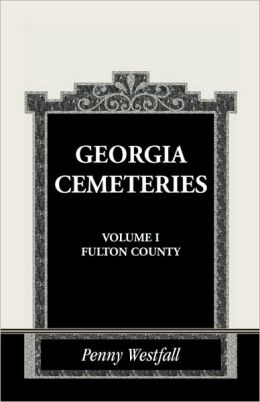 Georgia Cemeteries, Volume I