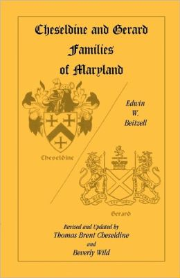 Cheseldine And Gerard Families Of Maryland