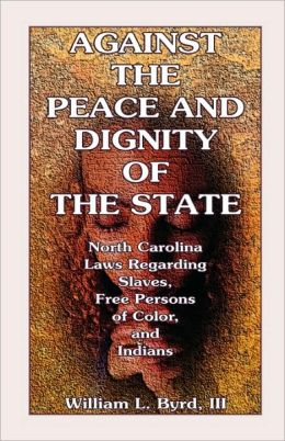 Against The Peace And Dignity Of The State