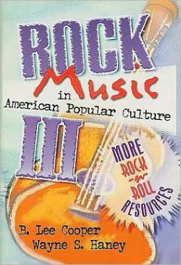 Rock Music in American Popular Culture: More Rock n' Roll Resources