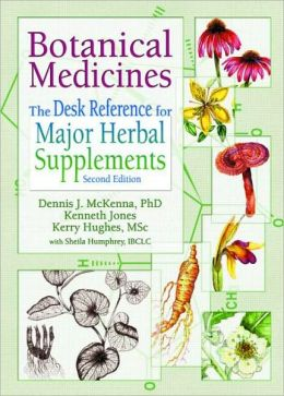 Botanical Medicines: The Desk Reference for Major Herbal Supplements, Second Edition