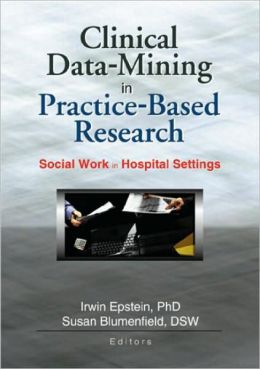 Clinical Data-Mining in Practice-Based Research
