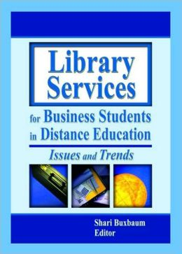 Library Services for Business Students in Distance Education