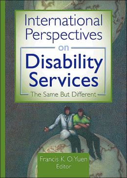 International Perspectives on Disability Services: The Same but Different