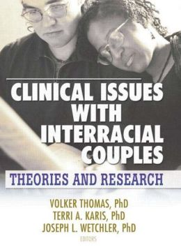 Clinical Issues with Interracial Couples