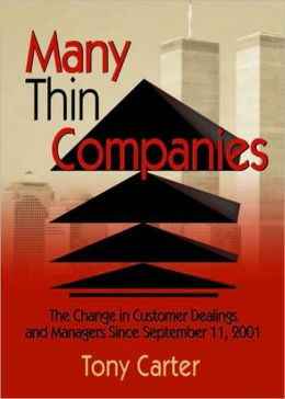 Many Thin Companies: The Change in Customer Dealings and Managers since September 11, 2001