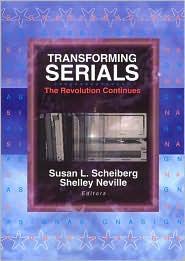 Transforming Serials: The Revolution Continues